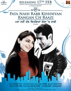 Pata Nahi Rabb Kehdeyan Rangan Ch Raazi (2012) - Punjabi
