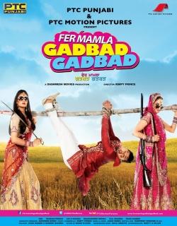 Fer Mamla Gadbad Gadbad (2013) - Punjabi