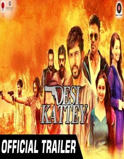 Desi Kattey (2014) - Hindi