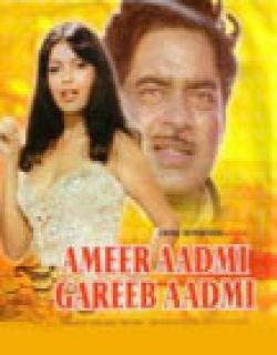 Ameer Aadmi Gharib Aadmi (1985)