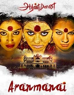 Aranmanai (2014) - Tamil
