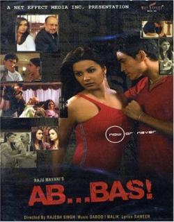 Ab...Bas! (2004)