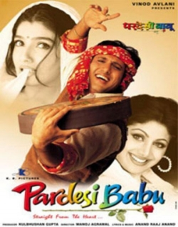 Pardesi Babu (2005) - Hindi