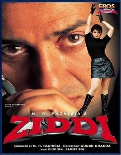 Ziddi (1997) - Hindi