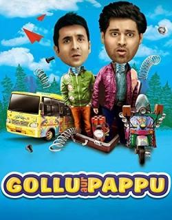 Gollu Aur Pappu (2014) - Hindi