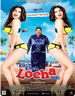 Kuch Kuch Locha Hai (2015) Movie Trailer