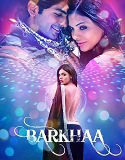Barkhaa (2015) - Hindi
