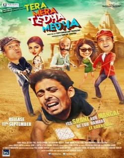 Tera Mera Tedha Medha (2015) - Hindi