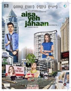 Aisa Yeh Jahaan (2015) - Hindi