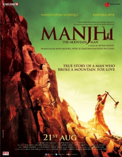 Manjhi The Mountain Man (2015) - Hindi