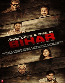 Once Upon a Time in Bihar (2015)