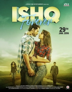 Ishq Forever (2016) Movie Trailer