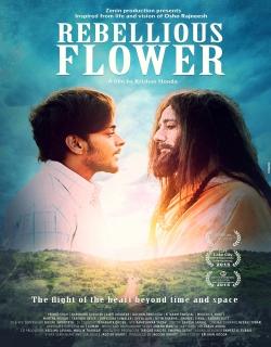 Rebellious Flower (2016) - Hindi