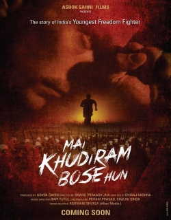 Main Khudiram Bose Hun (2016) - Hindi