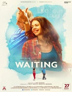 Waiting (2016) - Hindi