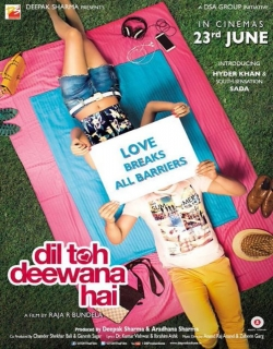 Dil Toh Dewaana Hai (2016) - Hindi