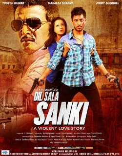 Dil Sala Sanki (2016) - Hindi