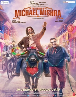 The Legend of Michael Mishra (2016) - Hindi
