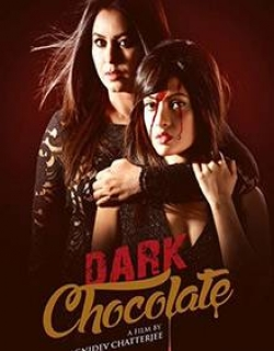 Dark Chocolate (2016) - Hindi