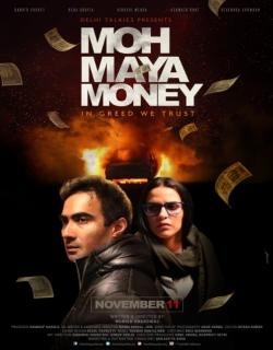 Moh Maya Money (2016) - Hindi