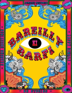Bareilly Ki Barfi (2017) - Hindi