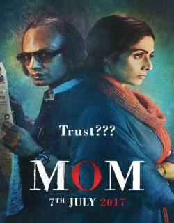 Mom (2017) - Hindi