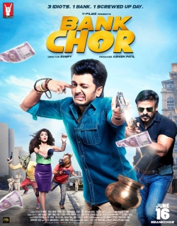 Bank Chor (2017) Movie Trailer