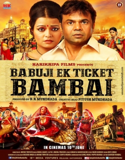 Babuji Ek Ticket Bambai (2017) First Look Poster