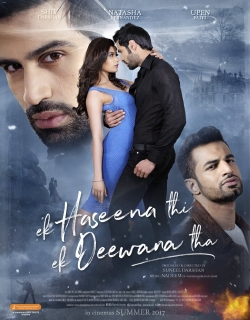 Ek Haseena Thi Ek Deewana Tha (2017) Movie Trailer