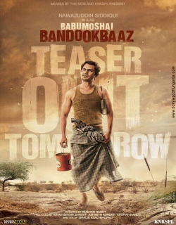 Babumoshai Bandookbaaz (2017) Movie Trailer