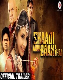 Shaadi Abhi Baaki Hai (2017) First Look Poster