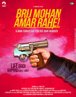 Brij Mohan Amar Rahe (2017) - Hindi