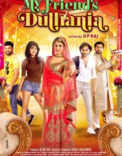 My Friends Dulhania (2017) First Look Poster