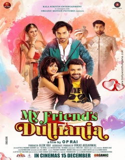My Friends Dulhania (2017)