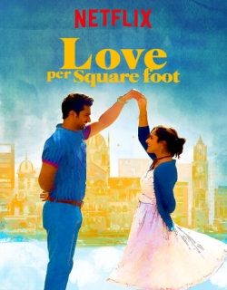 Love Per Square Foot (2018) - Hindi