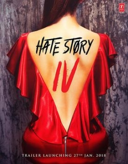 Hate Story IV (2018) First Look Poster