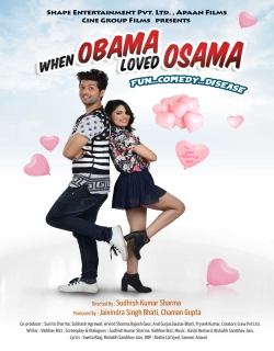 When Obama Loved Osama (2018) - Hindi