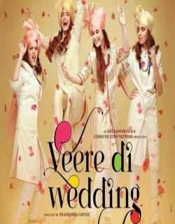Veere Di Wedding (2018) First Look Poster
