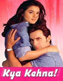 Kya Kehna (2000) - Hindi