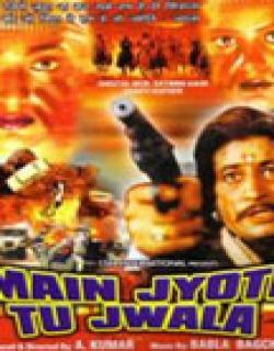 Main Jyoti Tu Jwala (2001) - Hindi