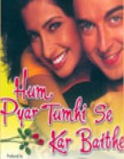 Hum Pyaar Tumhi Se Kar Baithe (2002) - Hindi