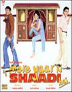 Mere Yaar Ki Shaadi Hai (2002) - Hindi