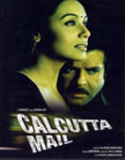 Calcutta Mail (2003) - Hindi