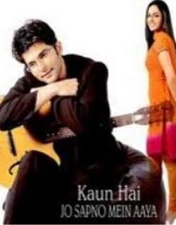 Kaun Hai Jo Sapno Mein Aaya (2004) - Hindi