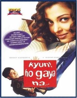 Kyun ! Ho Gaya Na (2004)