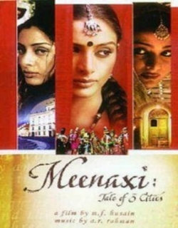 Meenaxi : The Tale Of 3 Cities (2004) - Hindi