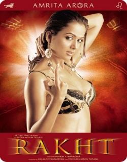 Rakht (2004) - Hindi