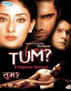 Tum - A Dangerous Obsession (2004) - Hindi