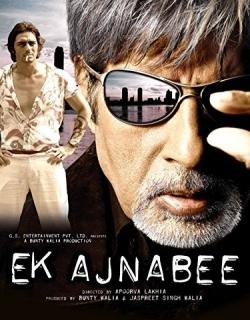 Ek Ajnabee (2005) - Hindi