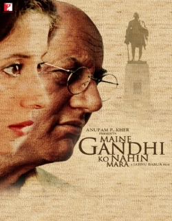 Maine Gandhi Ko Nahin Mara (2005) - Hindi